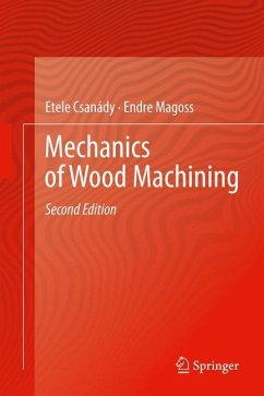 Mechanics of Wood Machining - Csanády, Etele;Magoss, Endre
