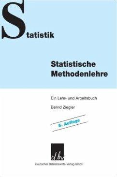 Statistische Methodenlehre - Ziegler, Bernd