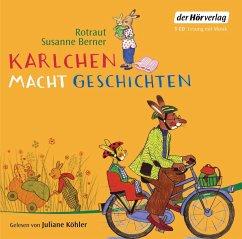 Karlchen macht Geschichten, 1 Audio-CD - Berner, Rotraut Susanne