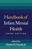 Handbook of Infant Mental Health, Third Edition