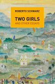 Two Girls: And Other Essays