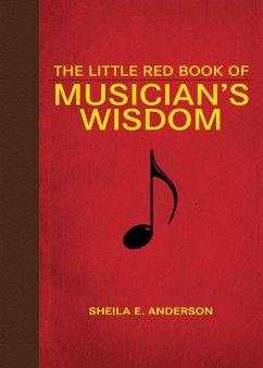 The Little Red Book of Musician´s Wisdom