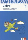 Zebra. Neubearbeitung. Schreiblehrgang Grundschrift 1. Schuljahr