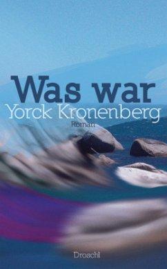 Was war - Kronenberg, Yorck