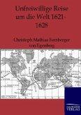Unfreiwillige Reise um die Welt 1621-1628