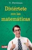 Diviertete Con Las Matematicas