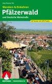 Pfälzerwald und Deutsche Weinstraße. Wandern & Einkehren