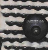 Agustin Fernandez: The Metamorphosis of Experience
