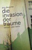 Die Invasion der Träume