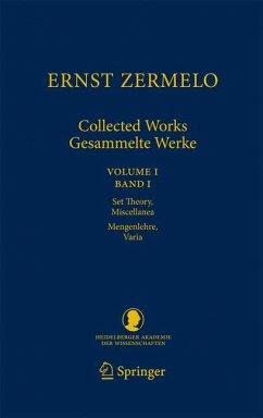 Ernst Zermelo - Collected Works/Gesammelte Werke - Zermelo, Ernst
