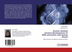 Human skeletal remains:development of DNA extraction and typing assays