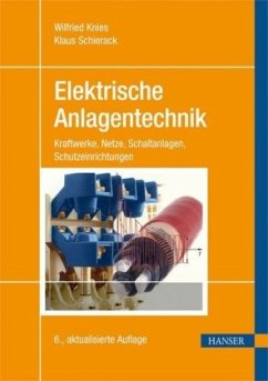 Elektrische Anlagentechnik - Knies, Wilfried; Schierack, Klaus
