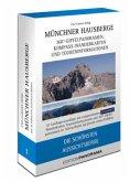 Münchner Hausberge - Die schönsten Aussichtsberge