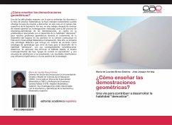 Cómo enseñar las demostraciones geométricas? - Bravo Estévez, María de Lourdes; Arrieta, José Joaquín