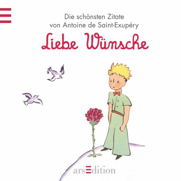 Der Kleine Prinz, Liebe Wünsche von Antoine de Saint ...