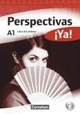 Perspectivas ¡Ya! A1. Libro del profesor mit Toolbox-CD-ROM