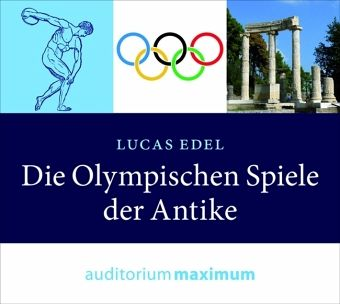 die olympischen spiele der antike 1 audio cd von lucas edel h rbuch. Black Bedroom Furniture Sets. Home Design Ideas