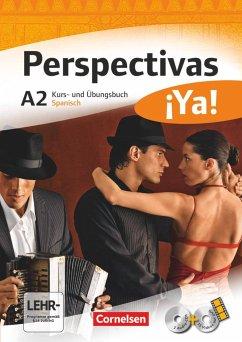 Perspectivas ¡Ya! A2. Kurs- und Arbeitsbuch mit Vokabeltaschenbuch