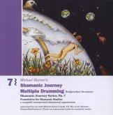 Shamanic Journey Multiple Drumming, 1 Audio-CD