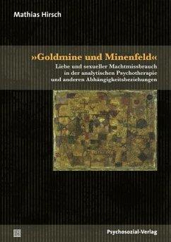 »Goldmine und Minenfeld« - Hirsch, Mathias