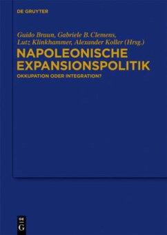 Napoleonische Expansionspolitik