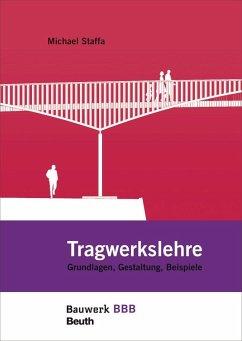 Tragwerkslehre - Staffa, Michael