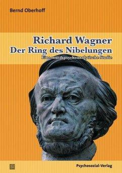 Richard Wagner: Der Ring des Nibelungen - Oberhoff, Bernd