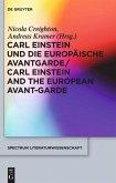 Carl Einstein und die europäische Avantgarde/Carl Einstein and the European Avant-Garde