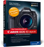 Canon EOS 5D Mark III. Das Kamerahandbuch
