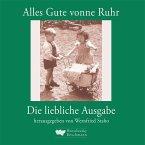 Alles Gute vonne Ruhr - Die liebliche Ausgabe
