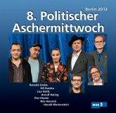 8. Politischer Aschermittwoch Berlin 2012, 2 Audio-CDs