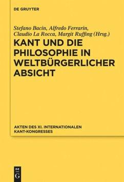 Kant und die Philosophie in weltbürgerlicher Absicht