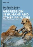 Aggression in Humans and Other Primates