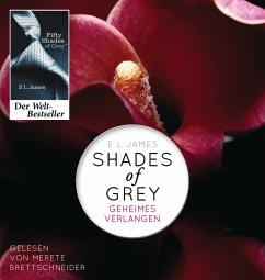 Geheimes Verlangen / Shades of Grey Trilogie Bd.1 (2 MP3-CDs) - James, E L