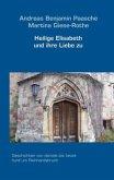 Heilige Elisabeth und ihre Liebe zu Reinhardsbrunn