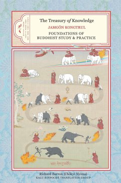 The Treasury of Knowledge, Book Seven and Book Eight, Parts One and Two: Foundations of Buddhist Study and Practice - Kongtrul Lodro Taye, Jamgon