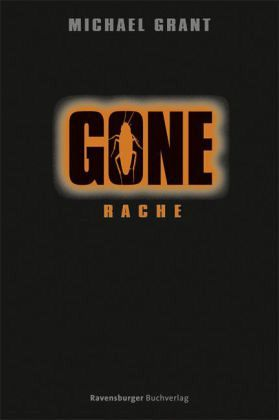 Rache / Gone Bd.4 - Grant, Michael