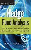 Hedge Fund Analysis: An In-Depth Guide to Evaluating Return Potential and Assessing Risks