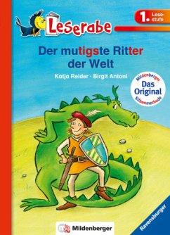 Leserabe mit Mildenberger. Der mutigste Ritter der Welt - Reider, Katja