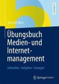 Übungsbuch Medien- und Internetmanagement