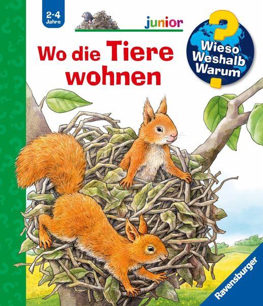 Wo die Tiere wohnen / Wieso? Weshalb? Warum? Junior Bd.46 - Möller, Anne