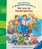 Meine allerersten Minutengeschichten - Bei uns im Kindergarten