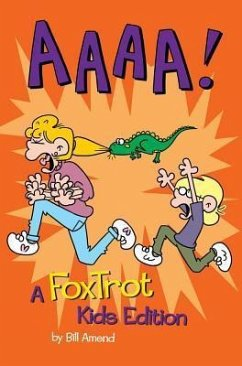 Aaaa!: A Foxtrot Kids Edition - Amend, Bill