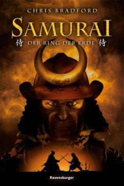 Der Ring der Erde / Samurai Bd.4 - Bradford, Chris