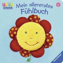 Mein allererstes Fühlbuch - Weldin, Frauke