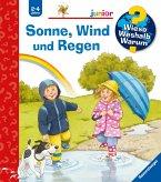 Sonne, Wind und Regen / Wieso? Weshalb? Warum? Junior Bd.47