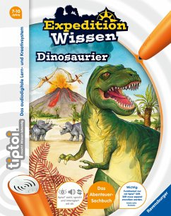 Dinosaurier / tiptoi® Expedition Wissen - Thilo
