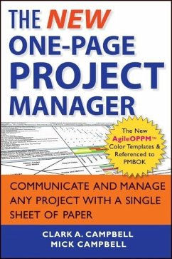The New One-Page Project Manager: Communicate and Manage Any Project with a Single Sheet of Paper - Campbell, Clark A.; Campbell, Mick