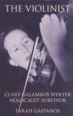 The Violinist: Clare Galambos Winter Holocaust Survivor