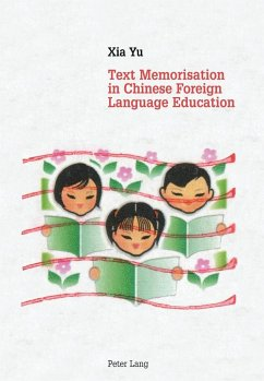 Text Memorisation in Chinese Foreign Language Education - Yu, Xia